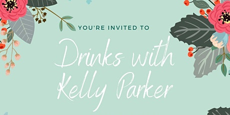 Drinks with Kelly Parker tickets