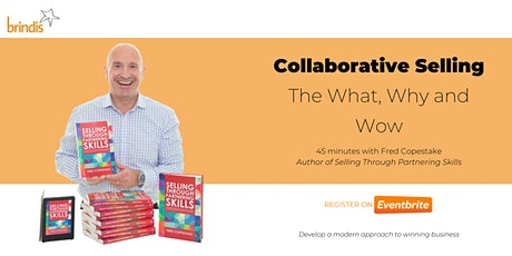 Collaborative Selling - The What, Why and Wow tickets