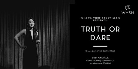 What's Your Story Slam Live:  Truth or Dare tickets