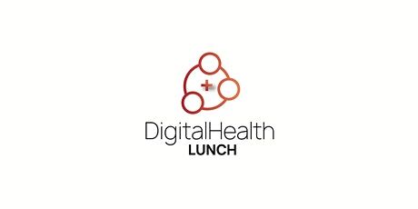 Digital Health Lunch Vol. 6 Tickets