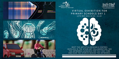 STEAM Art Collaboration Day 1 - Primary School Virtual Exhibition(10am GMT) tickets
