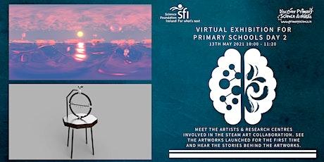STEAM Art Collaboration Day 2 - Primary School Virtual Exhibition(10am GMT) tickets
