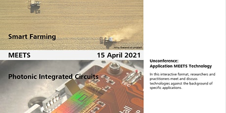 Unconference:  Smart Farming MEETS Photonic Integrated Circuits tickets