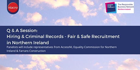 Hiring & Criminal Records - Fair & Safe Recruitment Practice in N Ireland tickets