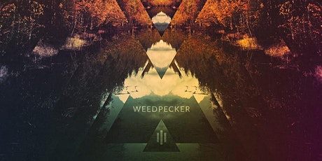 Weedpecker  - Edinburgh tickets