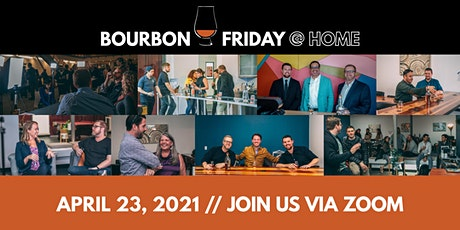 Bourbon Friday @ Home // April 23, 2021 tickets