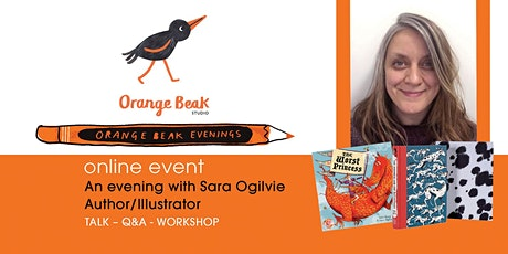 Online talk and Q&A with Author / Illustrator Sara Ogilvie tickets
