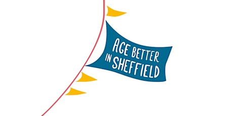 Creating a co-production culture with Age Better in Sheffield tickets