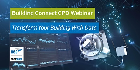 Building Connect CPD Webinar: Transform your Building with Data tickets