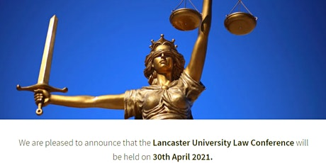 Lancaster University Law Conference 2021 tickets