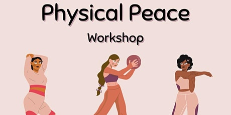 Physical Peace Workshop tickets