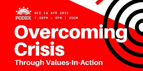 PODEX XXV (25th) : Overcoming Crisis through Values-in-Action tickets