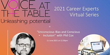 Career Experts: Unconscious Bias and Conscious Inclusion tickets