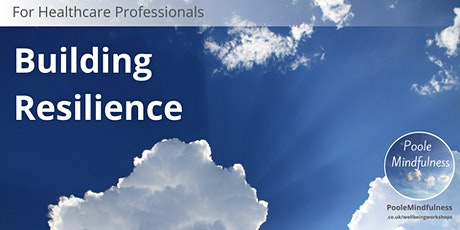 Building Resilience In Healthcare tickets