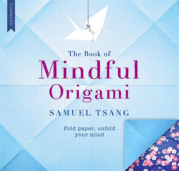 Certified Mindful Origami Training with Samuel Tsang image