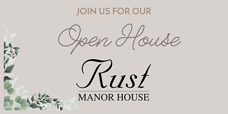 Rust Manor House Spring Open House tickets