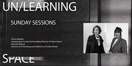 UN/LEARNING SPACE: Collecting for beginners - Huma Kabakcı & Hannah Watson tickets