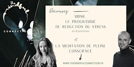 Réduire le stress par la pleine conscience. Découvrez le programme MBSR ! billets