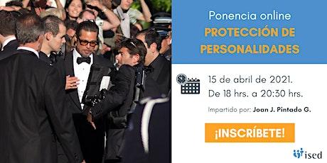 Ponencia: Protección de Personalidades boletos
