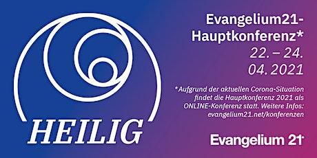 """E21-Hauptkonferenz 2021 """"heilig"""" (Online-Konferenz) billets"""