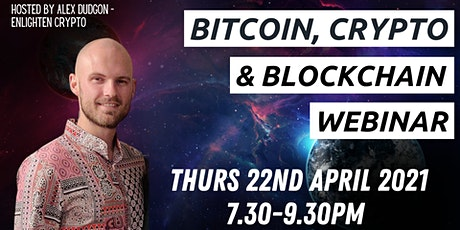 Bitcoin, Cryptocurrency &  Blockchain Webinar biglietti