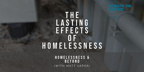 The Lasting Effects of Homelessness - Webinar tickets