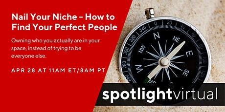 Nail Your Niche - How to Find Your Perfect People tickets