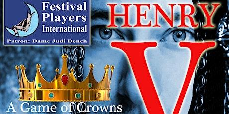 Henry V, presented by Festival Players International tickets