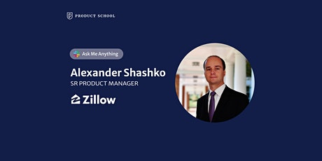 Live Chat with Zillow Sr Product Manager tickets