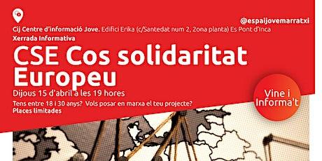 Xerrada Informativa Cos Solidaritat Europeu entradas