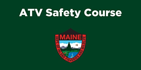 ATV Safety Course- Fort Fairfield tickets