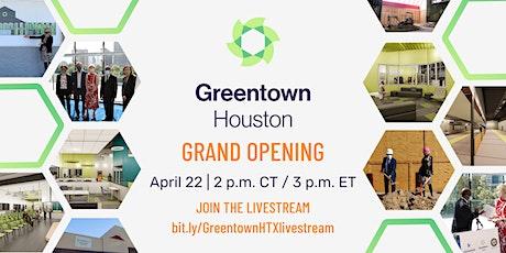 Greentown Houston Grand Opening Livestream tickets
