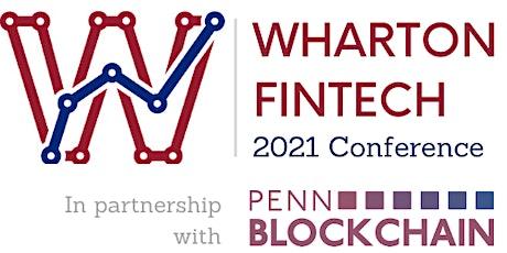 2021 Wharton Fintech Conference feat. Penn Blockchain tickets