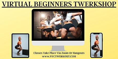 VIRTUAL Beginners Twerkshop tickets