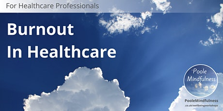 Burnout In Healthcare tickets
