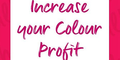 Increase your Colour Profit tickets