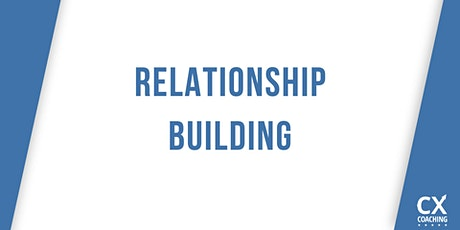 Customer Experience Leadership Workshop:  Relationship Building Soft Skills tickets
