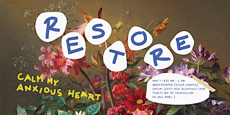 SheologieSpring Gathering 2021 Restore: Calm My Anxious Heart OUTDOOR EVENT tickets