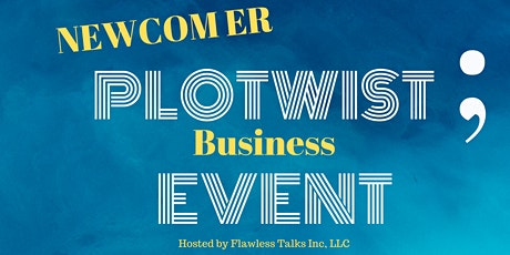 Newcomer Plotwist Business Event tickets