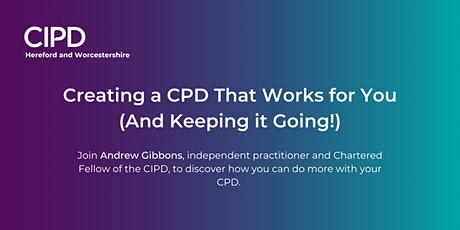 Creating a CPD That Works for You (And Keeping it Going!) tickets