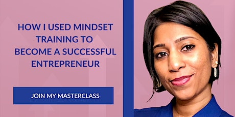 How I used mindset training to become a successful entrepreneur tickets