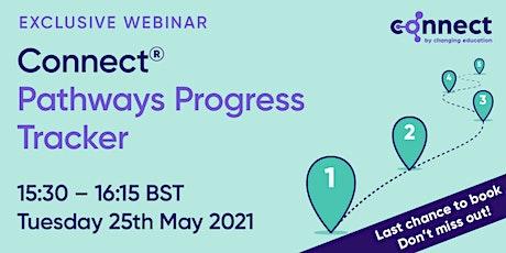 "CONNECT ""New Tech"" - Pathways Progress Tracker tickets"