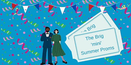 Music@Central - The Brig 'mini' Summer Proms tickets