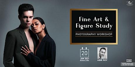 FINE ART & FIGURE STUDY PHOTOGRAPHY WORKSHOP BY ABIR ROY tickets