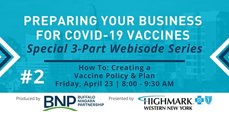 Covid-19 Vaccination Series #2 - How to: Creating a Vaccine Policy & Plan tickets