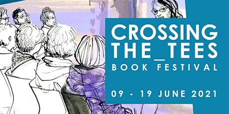 Crossing the Tees Book Festival Short Story Award Ceremony tickets