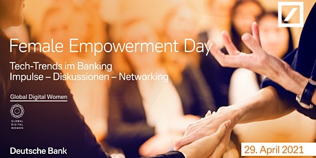 Female Empowerment Day - powered by GDW x Deutsche Bank Tickets