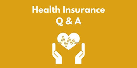 Health Insurance Q & A tickets