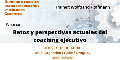 Retos y Perspectivas actuales del Coaching Ejecutivo boletos