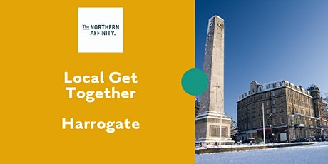 The Northern Affinity Local Get Together - Harrogate tickets